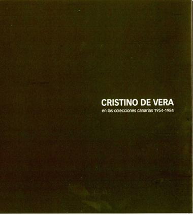 CRISTINO DE VERA EN LAS COLECCIONES CANARIAS 1954 1984