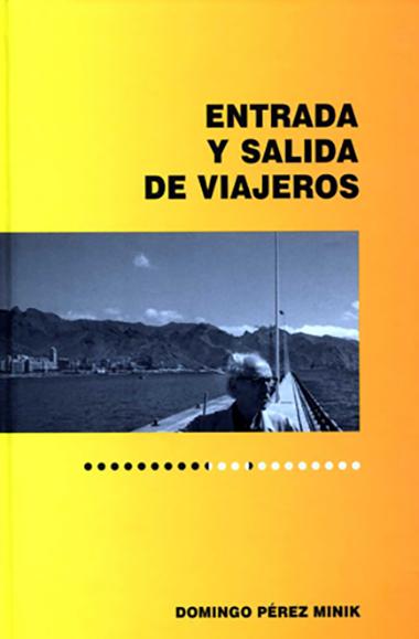 ENTRADA Y SALIDA DE VIAJEROS