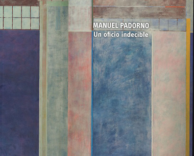 MANUEL PADORNO. UN OFICIO INDECIBLE 1