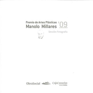 PREMIO DE ARTES PLASTICAS MANOLO MILLARES 2009