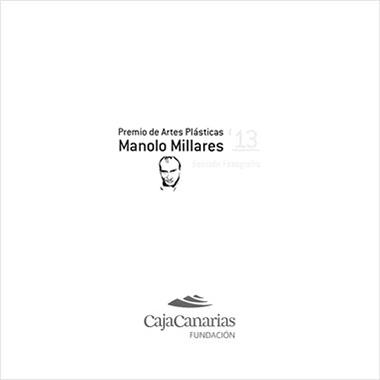 PREMIO DE ARTES PLASTICAS MANOLO MILLARES 2013
