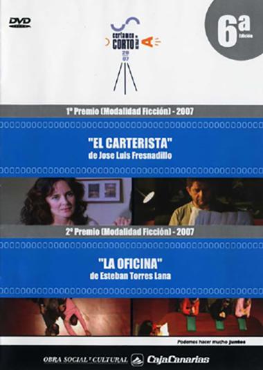 PREMIO DE CORTOMETRAJE 2007 MODALIDAD FICCION