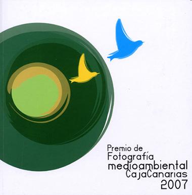 PREMIO DE FOTOGRAFIA MEDIOAMBIENTAL CAJACANARIAS 2007
