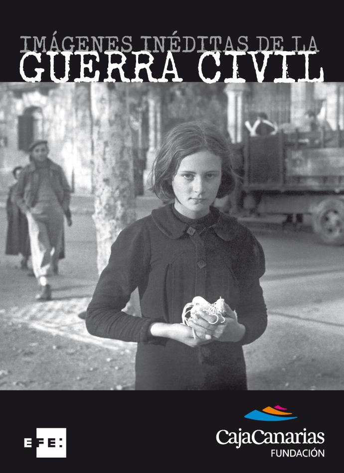 cartel imagenes ineditas de la guerra civil