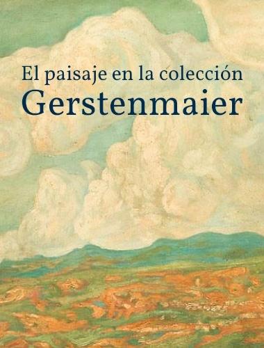 el paisaje en la coleccion gerstenmaier